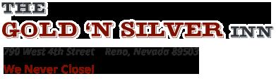 Gold 'N Silver Inn – Reno